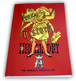 The Comic History of Heraldry - Paper back Book
